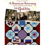 A Russian Journey In Quilts by Kansas City Star - Reproduction & Traditional
