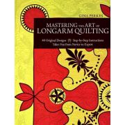 Mastering the Art of Longarm Quilting by C&T Publishing Hand & Machine Quilting - OzQuilts