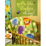 Quilts, Bibs, Blankies...Oh My! by C&T Publishing Quilt Books - OzQuilts