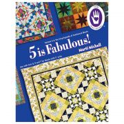 5 Is Fabulous The Encyclopedia of Patchwork Blocks Volume 5 by Marti Michell - Martil Michell