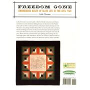 Freedom Gone : Embroidered Quilts of Slave Life in the Civil War by Kansas City Star - Reproduction & Traditional