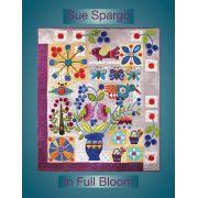 In Full Bloom by Sue Spargo by Sue Spargo Sue Spargo - OzQuilts
