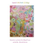 Laura's Little Book of Collage by Fiberworks Collage  - OzQuilts