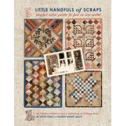 Little Handfuls of Scraps by Laundry Basket Quilts - Laundry Basket Quilts/Edyta Sitar