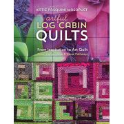 Artful Log Cabin Quilts by C&T Publishing Modern Quilts - OzQuilts
