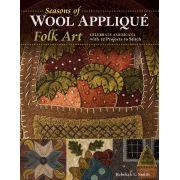 Seasons of Wool Applique by C&T Publishing - Applique