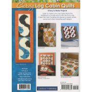 Curvy Log Cabin Quilts Book by Landauer Publishing - Quilt Books