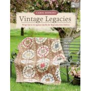 Vintage Legacies by Martingale & Company - Reproduction & Traditional