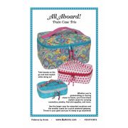 All Aboard! Train Case Trio Bag Pattern - By Annie by ByAnnie - Bag Patterns