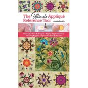 The Ultimate Applique Reference Tool by C&T Publishing - Applique
