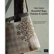 Yoko Saito's Beautiful Bags Pouches and Quilts by Yoko Saito by Yoko Saito - Patterns & Books