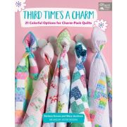 Third Times A Charm Book by Barbara Groves and Mary Jacobson by Martingale & Company - Pre-cuts & Scraps