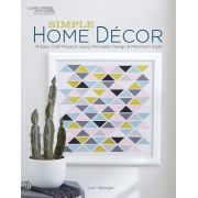 Simple Home Decor Book by Lori Wegner by Leisure Arts Quilt Books - OzQuilts