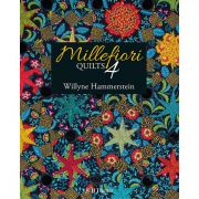 Millefiori Quilts Book 4 by Willyne Hammerstein by Quiltmania - Millefiori Book 4 & Templates