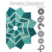 Dynamic Dresdens by Susan Cleveland by Pieces be with you - Susan Cleveland - Quilt Books