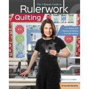 The Ultimate Guide to Rulerwork Quilting by C&T Publishing - Hand & Machine Quilting