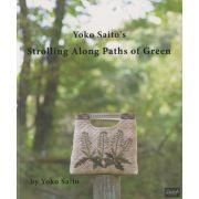 Yoko Saito's Strolling Along Paths of Green by Yoko Saito - Japanese & Sashiko