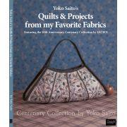 Yoko Saito's Quilts & Projects from my Favorite Fabrics by Yoko Saito - Japanese & Sashiko