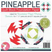 """6"""" Block Foundation Paper Pad - Pineapple by It's Sew Emma - Foundation Papers"""
