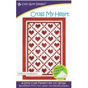 Cross My Heart Quilt Pattern by Cozy Quilt Designs by Cozy Quilt Designs - Quilt Patterns