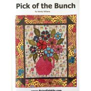 Pick of The Buch Quilt Pattern by Wendy Williams by Wendy Williams of Flying FIsh Kits - Wendy Williams