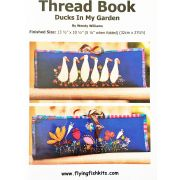 Thread Book - Ducks in my Garden Pattern by Wendy Williams by Wendy Williams of Flying FIsh Kits - Storage & Accessories