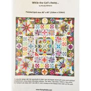 While the Cat's Away Pattern Booklet by Wendy Williams by Wendy Williams of Flying FIsh Kits - Wendy Williams