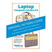 Laptop Computer Carriers 2.0 Bag Pattern by Annie Unrein by ByAnnie - Bag Patterns
