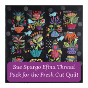Sue Spargo Efina Cotton Thread for the Fresh Cut Quilt - 24 Spools by Sue Spargo - Thread Packs