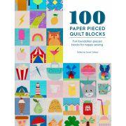 100 Paper Pieced Quilt Blocks by  - Paper Piecing