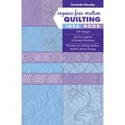 Organic Free Motion Quilting Idea Book by  - Hand & Machine Quilting