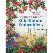 Beginner's Guide to Silk Ribbon Embroidery by  - Embroidery
