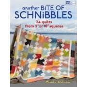 """Another Bite of Schnibbles : 24 Quilts from 5"""" or 10"""" Squares"""