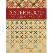 Sisterhood - A Quilting Tradition