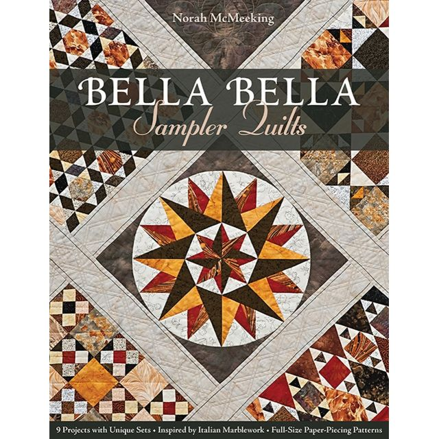 Bella Bella Sampler Quilts :9 Projects with Unique Sets - Inspired by Italian Marblework - Full-Size Paper-Piecing Patterns by C&T Publishing - Paper Piecing