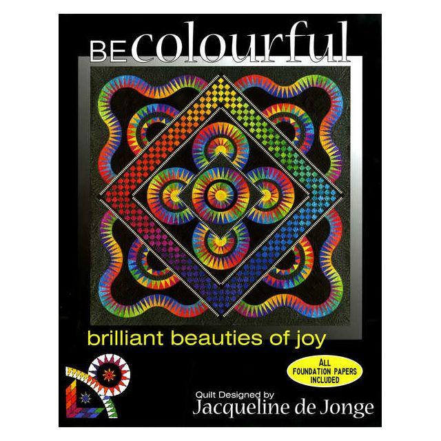 Brilliant Beauties of Joy Pattern by Jacqueline de Jongue by BeColourful Quilts by Jacqueline de Jongue Patterns & Foundation Papers - OzQuilts