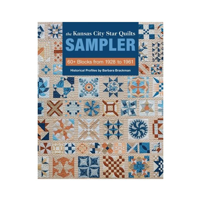 The Kansas City Star Quilts Sampler - 60+ Blocks from 1928 to 1961 by Kansas City Star Quilt Books - OzQuilts