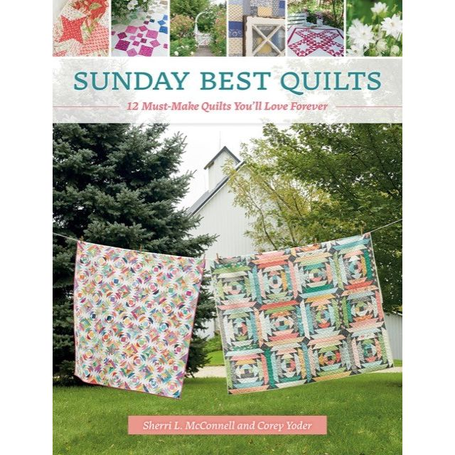 Sunday Best Quilts, by Corey Yoder and Sharon McConnell by Martingale & Company Reproduction & Traditional - OzQuilts