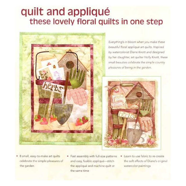 """Quilted Garden Delights: Make Your Quilts Bloom‰€""""8 Quick Projects"""