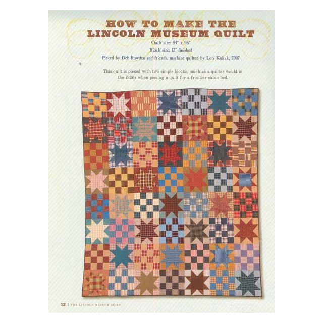 The Lincoln Museum Quilt: A Reproduction for Abe's Frontier Cabin